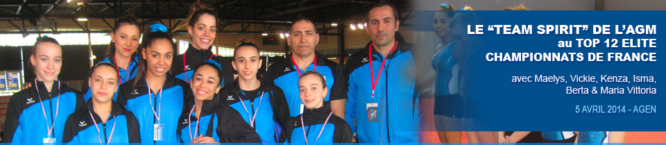 TOP 12 equipe Division Nationale de l'AGM 2014 à Agen